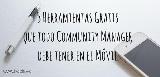 5 Herramientas gratis que todo Community Manager debe tener en el móvil