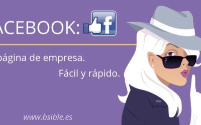 Facebook: Tu página de empresa. Rápido y Fácil
