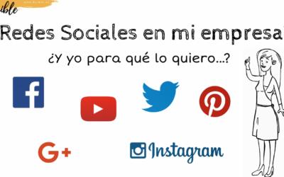Redes Sociales en mi empresa… ¿Para qué?